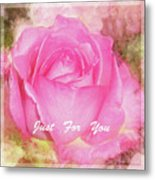 Enjoy A Rose Just For You Metal Print