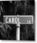 Ca - A Street Sign Named Carol Metal Print