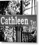 Ca - A Street Sign Named Cathleen Metal Print