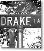 Dr - A Street Sign Named Drake Metal Print
