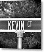 Ke - A Street Sign Named Kevin Metal Print