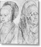 A Young Girl Of Cologne And Dbcrer Wife 1520 Metal Print