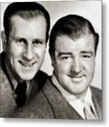 Abbott And Costello Metal Print