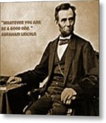 Abraham Lincoln Quote Five Metal Print