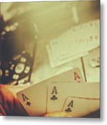 Aces Up The Sleeve Metal Print