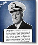 Admiral Nimitz Speaking For America Metal Print