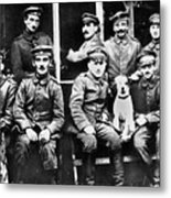 Adolf Hitler With  Fellow Soldiers From The List Regiment  Number Two Circa 1916 Metal Print
