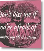 Afraid Of Thunder Metal Print