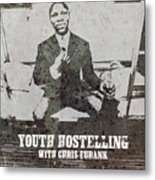 Alan Youth Hostelling Chris Eubank Metal Print