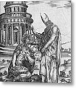 Alexander The Great Kneeling Before The High Priest Of Ammon Metal Print