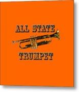 All State Trumpet Metal Print