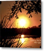All's Right Metal Print