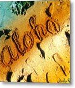 Aloha In The Sand Metal Print