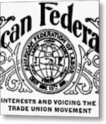 American Federationist Metal Print
