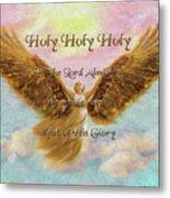 Angels Cry Holy Metal Print