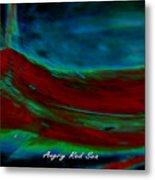 Angry Red Sea Metal Print