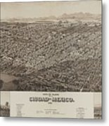 Antique Maps - Old Cartographic Maps - Antique Map Of Ciudad, Mexico, 1890 Metal Print