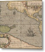 Antique Maps - Old Cartographic Maps - Antique Map Of The Pacific Ocean - Mar Del Zur, 1589 Metal Print