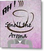 Aroma 2 Metal Print