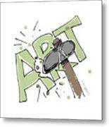 Art Matters Metal Print