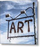 Art Sign Metal Print