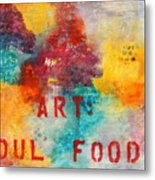 Art Soul Food 2 Metal Print