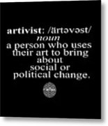 Artivism Metal Print