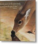 As The Deer Verse Metal Print by Becky West