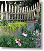 Ask Me About My Garden Metal Print
