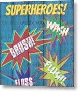 Attention Superheroes Metal Print