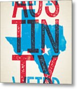 Austin Poster - Texas - Keep Austin Weird Metal Print