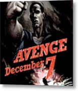 Avenge December 7th Metal Print by War Is Hell Store