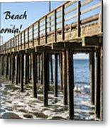 Avila Pier Avila Beach California Metal Print