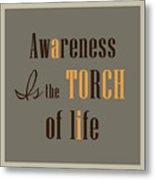 Awareness Metal Print