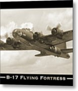 B-17 Flying Fortress Show Print Metal Print