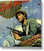 Back The Attack Buy War Bonds Metal Print by War Is Hell Store