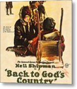 Back To God's Country 1919 Metal Print