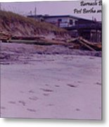 Barnacle Bill's Post Bertha And Fran Metal Print
