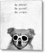Be Different Be Yoursef Be Unique Metal Print