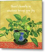 Beauty In Joy Metal Print