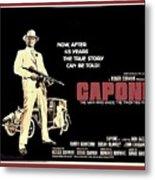 Ben Gazarra British 4 Sheet Theatrical Poster Capone 1975 Color Added 2016 Metal Print