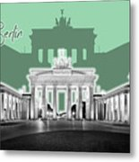 Berlin Brandenburg Gate - Graphic Art - Green Metal Print