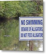 Beware Of Alligators Metal Print