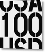 Big Money 100 Usd Metal Print