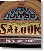 Big Nose Kate's Saloon Tombstone Metal Print