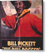 Bill Pickett (1870-1932) Metal Print by Granger