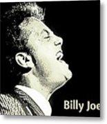 Billy Joel Poster Metal Print