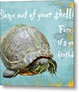 Birthday Card - Painted Turtle Metal Print