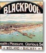 Blackpool, England - Retro Travel Advertising Poster - Seaside Resort - Vintage Poster Metal Print