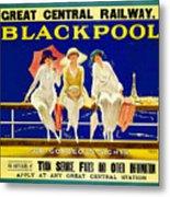 Blackpool, England - Retro Travel Advertising Poster - Three Fashionable Women - Vintage Poster -  Metal Print